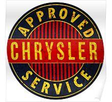 Chrysler Approved Service vintage sign Rusted version Poster