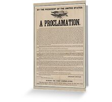 Preliminary Emancipation Proclamation Broadside (1862) Greeting Card