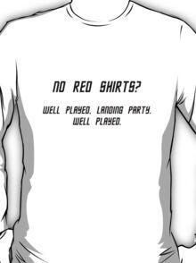 No Red Shirts? T-Shirt