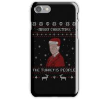 THE TURKEY IS PEOPLE - ugly christmas sweater iPhone Case/Skin