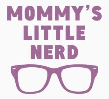Mommy's Little Nerd Kids Clothes