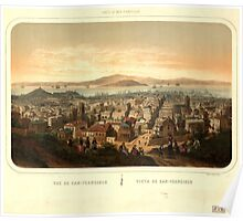Panoramic Maps Vue de San-Francisco Vista de San-Francisco dessiné et lithog par Deroy 004 Poster