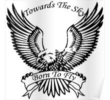 Towards The Sky, Born To Fly Poster