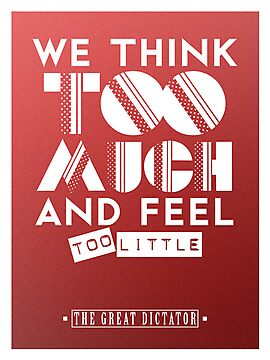 We Think Too Much and Feel Too Little by Coby McGraw