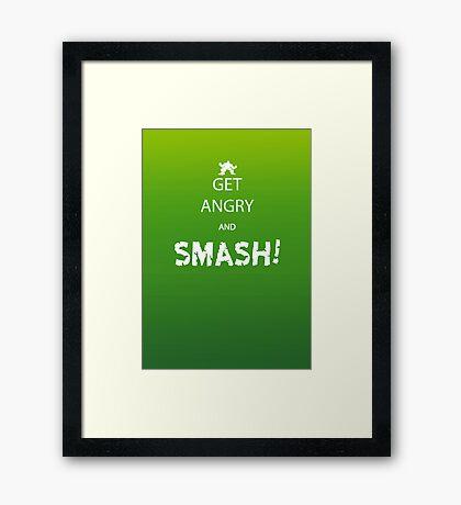 Get Angry and Smash! Framed Print