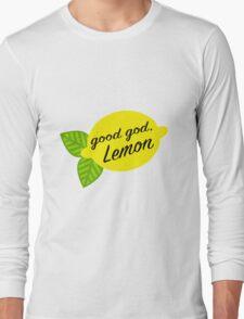 Good God, Lemon Long Sleeve T-Shirt