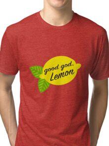 Good God, Lemon Tri-blend T-Shirt
