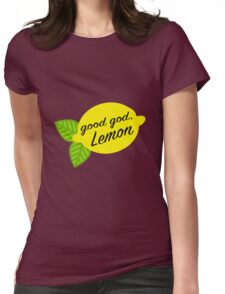 Good God, Lemon Womens Fitted T-Shirt