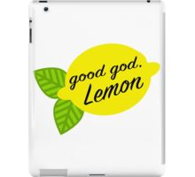 Good God, Lemon iPad Case/Skin