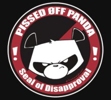 Pissed OFF Panda Seal of Disapproval by Frankenstylin