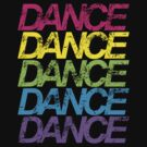Dance Dance Dance by DropBass