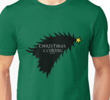 Christmas is comming Unisex T-Shirt
