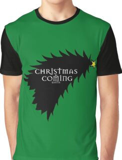 Christmas is comming Graphic T-Shirt