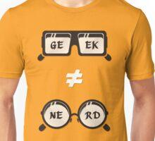 Geek Not Nerd Unisex T-Shirt