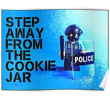 Step away from the cookie jar, by Tim Constable Poster