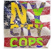 New York NY City Cops T Shirts, Stickers and Other Gifts Poster