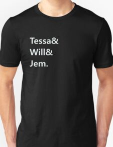 Tessa & Will & Jem T-Shirt