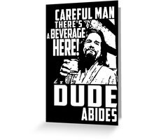 dude abides big lebowski  Greeting Card