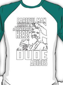 dude abides big lebowski  T-Shirt