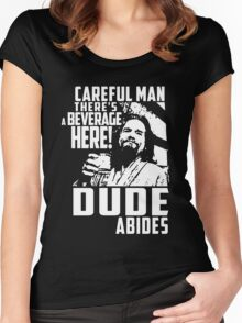 dude abides big lebowski  Women's Fitted Scoop T-Shirt