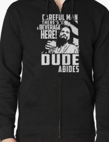 dude abides big lebowski  Zipped Hoodie