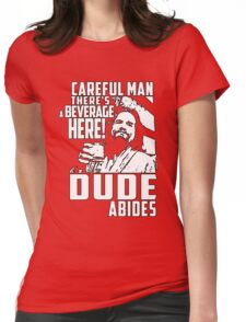 dude abides big lebowski  Womens Fitted T-Shirt