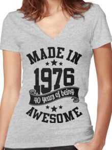 Made in 1976 , 40 Years of Being Awesome ! T Shirt , Hoodies & More ( 2016 Birthday ) Women's Fitted V-Neck T-Shirt