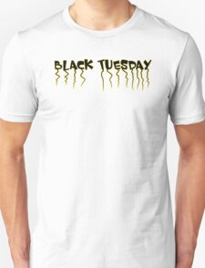 Black Tuesday T-Shirt