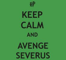 Keep Calm and Avenge Severus Kids Clothes
