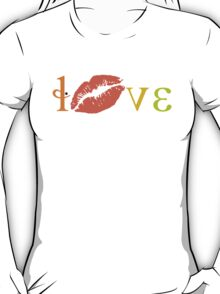 Love, Love & Kisses... T-Shirt