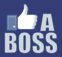 Like A Boss by beone