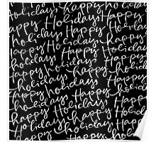 Happy Christmas, Happy Holidays (Black and White) Poster