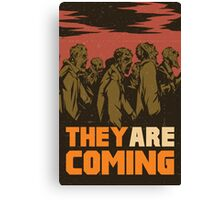 They are coming! Canvas Print