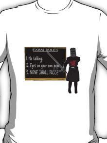 None Shall Pass T-Shirt