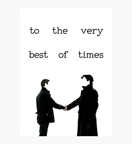 The Very Best Of Times (BBC Sherlock) Photographic Print