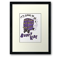 It's Going To Be A Bumpy Ride! Framed Print