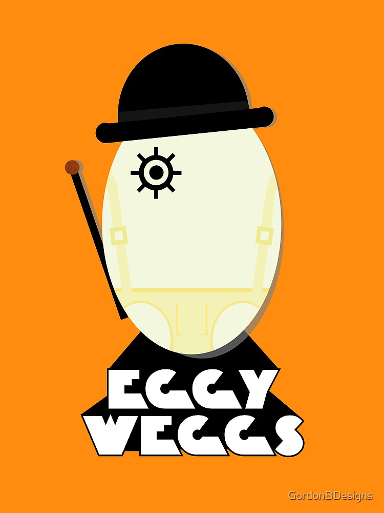 Clockwork Orange Eggy weggs by GordonBDesigns
