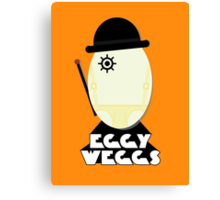 Clockwork Orange Eggy weggs Canvas Print