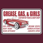 Grease, Gas & Girls by AdeGee