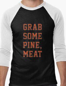 Grab Some Pine Men's Baseball ¾ T-Shirt