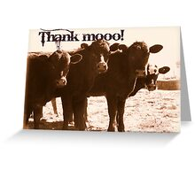 Thank Mooo! Greeting Card