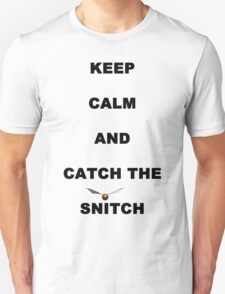keep calm and catch the snitch T-Shirt