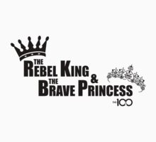 The 100 - The Rebel King & The Brave Princess by BadCatDesigns