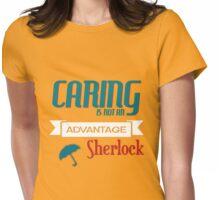 Not An Advantage Womens Fitted T-Shirt
