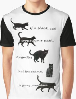 If a black cat  Graphic T-Shirt