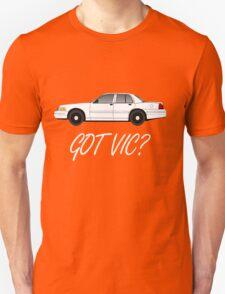 Got Vic? Unisex T-Shirt