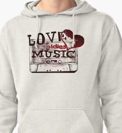 Vintage Love oldies music Pullover Hoodie