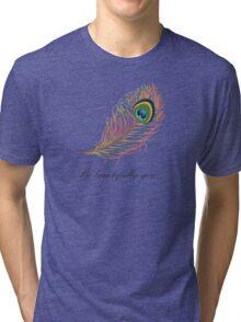Be Beautifully You Tri-blend T-Shirt
