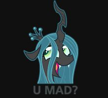 U MAD? - Chrysalis  Unisex T-Shirt