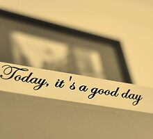 Today it's a good day by Teemu